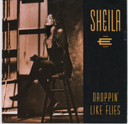 Sheila E. - Droppin' Like Flies