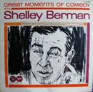 Shelley Berman - Great Moments Of Comedy With Shelley Berman