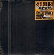 Shells - Why I Love You