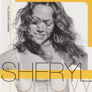 Sheryl Crow - My Favorite Mistake