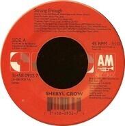 Sheryl Crow - Strong Enough / Run, Baby, Run