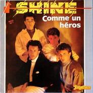 Shine - Comme Un Héros