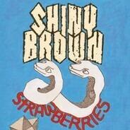 Shiny Brown - Strawberries