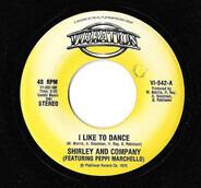 Shirley & Company Featuring Peppi Marchello - I Like To Dance / Jim Doc C'ain
