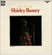 Shirley Bassey - All Of Me