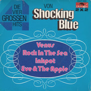 Shocking Blue - Die Grossen Vier