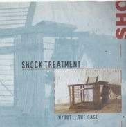 Shock Treatment - In/Out...The Cage