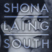 Shona Laing - South