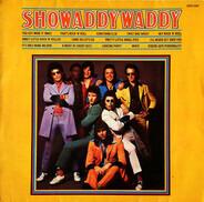 Showaddywaddy - Showaddywaddy