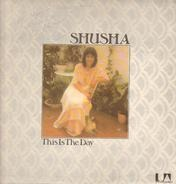 Shusha - This Is the Day