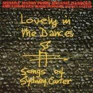 Shusha / Maddy Prior / Melanie Harrold / John Kirkpatrick / Robert Johnson / Sydney Carter - Lovely In The Dances (Songs Of Sydney Carter)