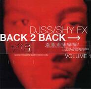 Shy FX / DJ SS - Back 2 Back (Volume 1)