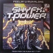 Shy FX & T Power - Feelin' U / Run Along