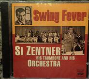 Si Zentner - Swing Fever