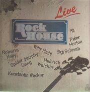 Spider Murphy Gang, Konstantin Wecker, Peter Horton a.o. - Rock House Live