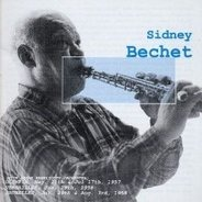 Sidney Bechet / Muggsy Spanier - Sidney Bechet