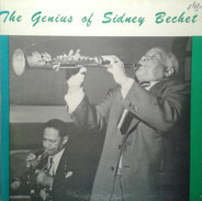 Sidney Bechet - The Genius Of Sidney Bechet