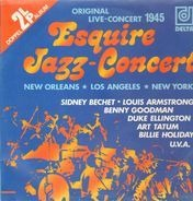 Sidney Bechet, Louis Armstrong, Benny Goodman, etc - Esquire Jazz Concert: New Orleans/Los Angeles/New York 1945