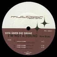 Sieg Über Die Sonne - I'm Not A Sound (New Mixes)