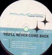 Sieg Über Die Sonne - You'll Never Come Back RMXs