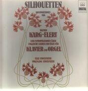 Sigfrid Karg-Elert - Elke & Wolfgang Stockmeier - Silhouetten