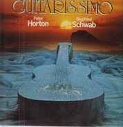 Siegfried Schwab & Peter Horton - Guitarissimo