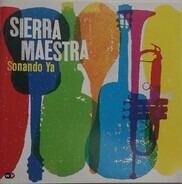 Sierra Maestra - Sonando Ya