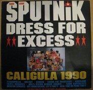 Sigue Sigue Sputnik - Dress for Excess