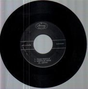 Sil Austin And His Orchestra - Train Whistle / Shufflin' Home / Pink Shade Of Blue / Walkin' And Talkin'