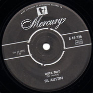 Sil Austin - Dues Day / He's A Real Gone Guy