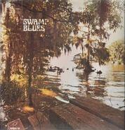 Silas Hogan, Whispering Smith, Clarence Edwards, a.o. - Swamp Blues
