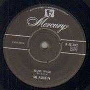 Sil Austin - Slow Walk