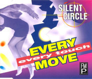 Silent Circle - Every Move Every Touch