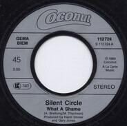 Silent Circle - What A Shame