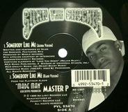 Silkk The Shocker - Somebody Like Me / It Ain't My Fault