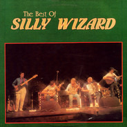 Silly Wizard - The Best Of Silly Wizard