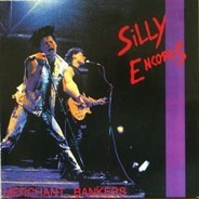 Silly Encores - Merchant Bankers