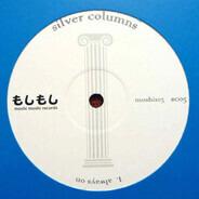 Silver Columns - ALWAYS ON