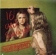 Silverhead - 16 and Savaged