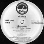 Silverstone - If I Had A Choice (Remixes)