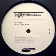 Simon Baker feat. Debukas - Let Me In