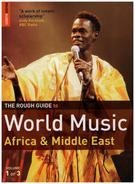 Simon Broughton / Mark Ellingham a.o. - The Rough Guide To World Music: Africa & Middle East (Volume 1 of 3)