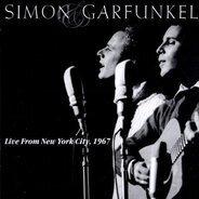 Simon & Garfunkel - Live from New York City,1967