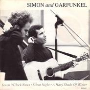 Simon & Garfunkel - Seven O'Clock News / Silent Night / A Hazy Shade Of Winter