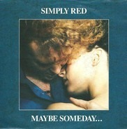 simply red - maybe someday.../let me have it all
