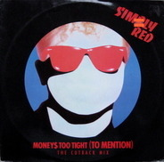 Simply Red - Moneys Too Tight (To Mention) (The Cutback Mix)