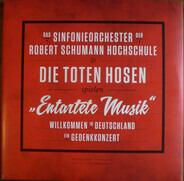 Das Sinfonieorchester Der Robert Schumann Hochschule & Die Toten Hosen - 'Entartete Musik': Willkommen in Deutschland - Ein Gedenkkonzert