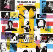 Siouxsie & The Banshees - Twice Upon A Time - The Singles