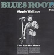 Sippie Wallace - That Red Hot Mama