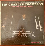 Sir Charles Thompson - Sir Charles Thompson and the Swing Organ